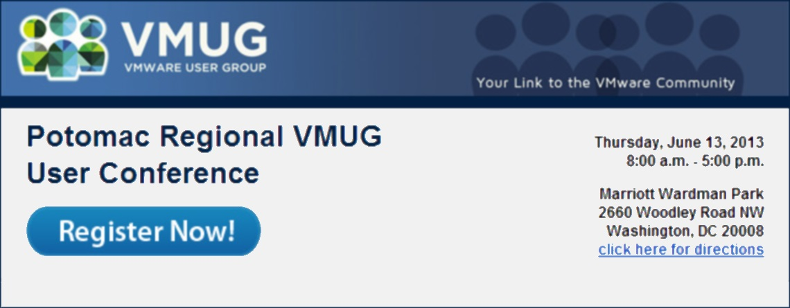 2nd Annual Potomac Regional VMUG User Conference &#8211; June 13, 2013