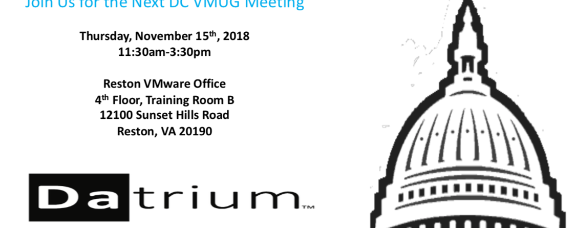 November 2018 – WASHINGTON DC VMUG MEETING (Sponsored by Datrium)