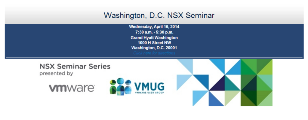 Washington DC VMware NSX Seminar for VMUG Members