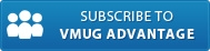 Subscribe to VMUG Advantage