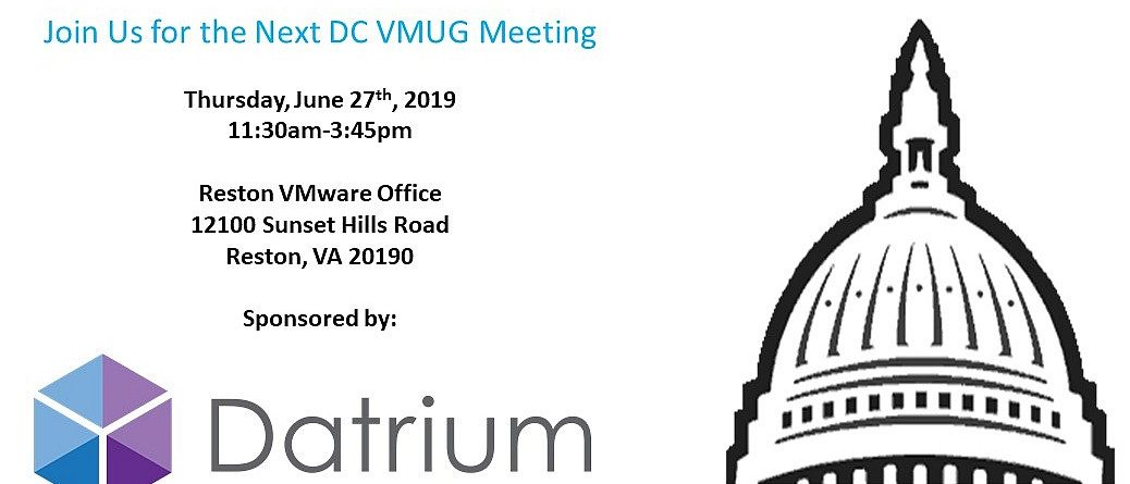 June 27th 2019 DC VMUG Meeting